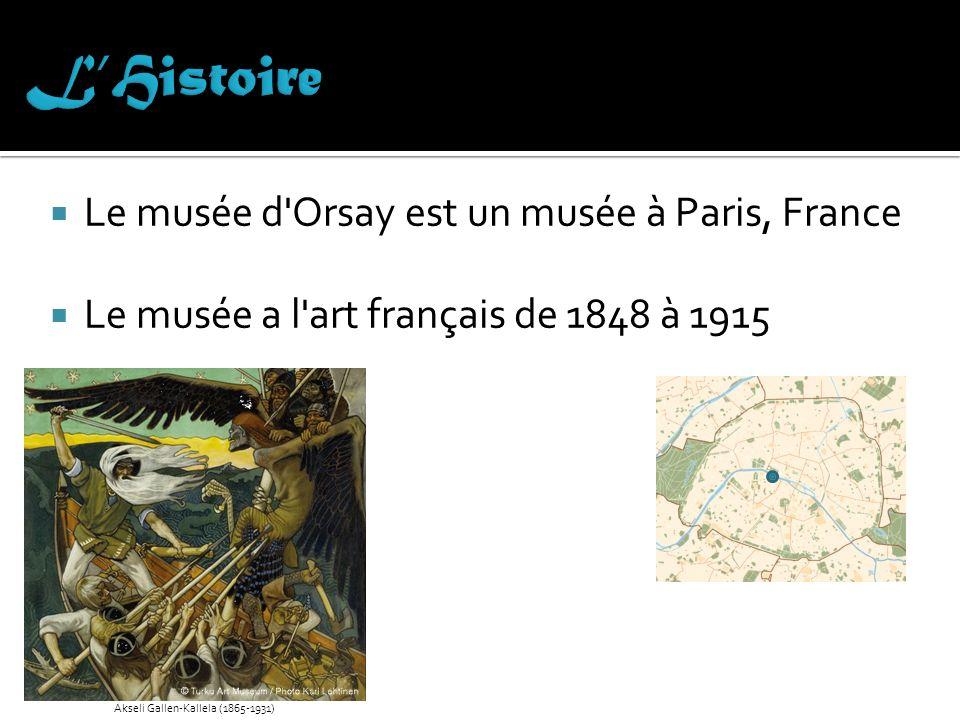 L'Histoire Le musée d Orsay est un musée à Paris, France