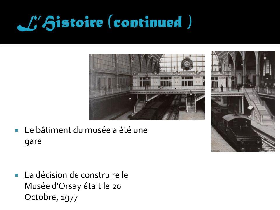 L'Histoire (continued )