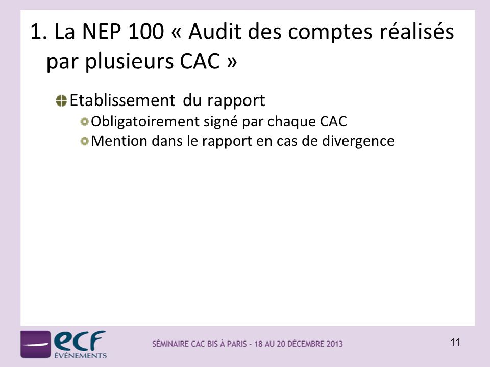 La NEP 100 « Audit des comptes réalisés par plusieurs CAC »