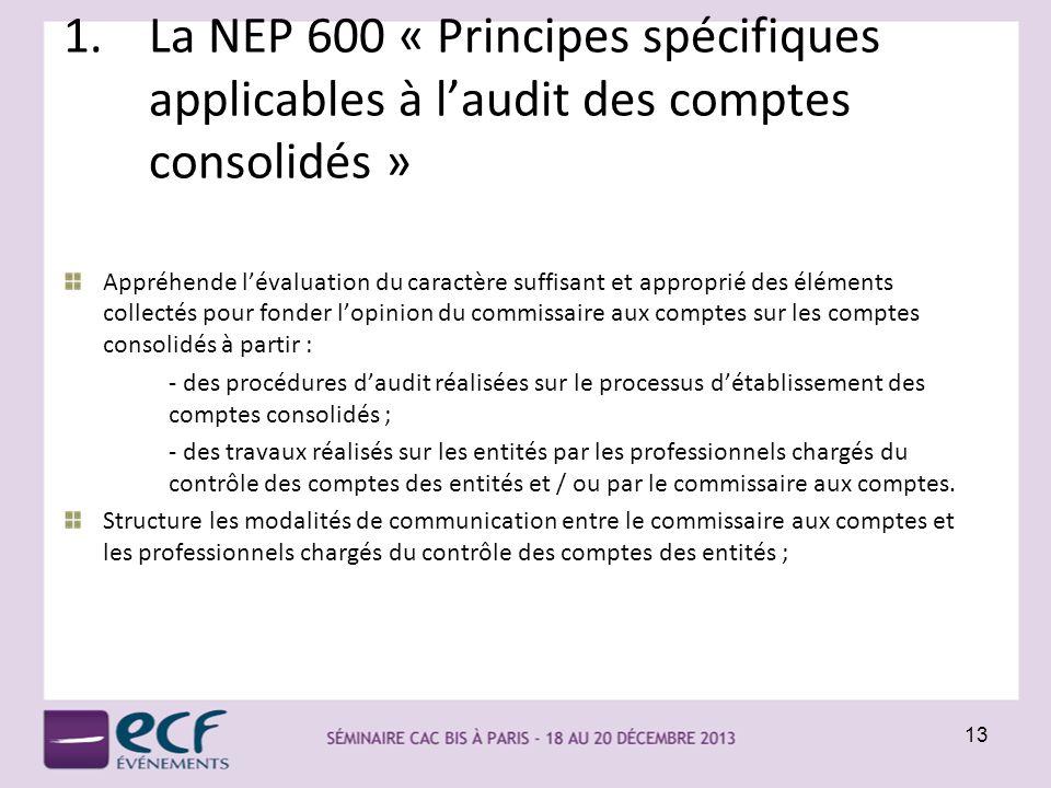 La NEP 600 « Principes spécifiques applicables à l'audit des comptes consolidés »
