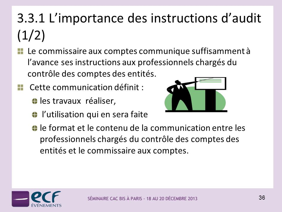 3.3.1 L'importance des instructions d'audit (1/2)
