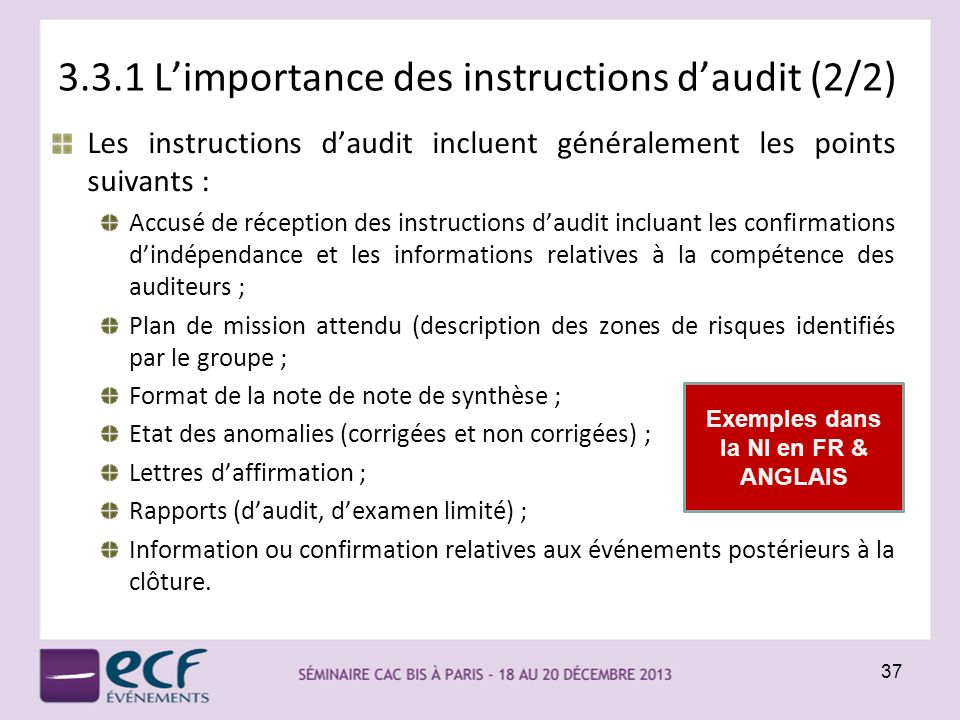 3.3.1 L'importance des instructions d'audit (2/2)