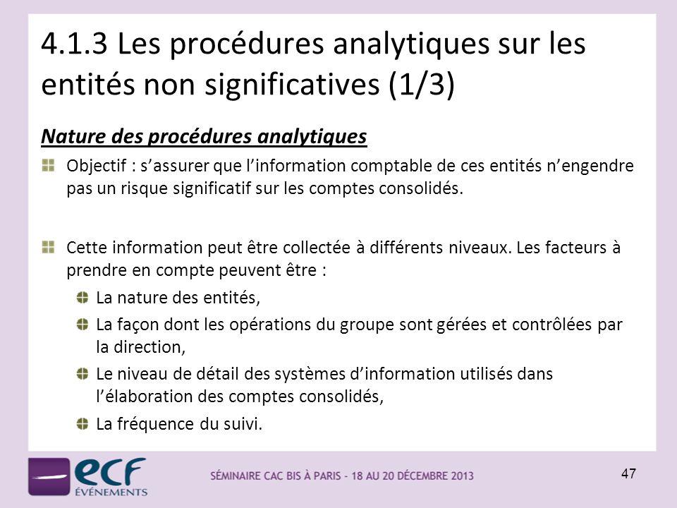 4.1.3 Les procédures analytiques sur les entités non significatives (1/3)
