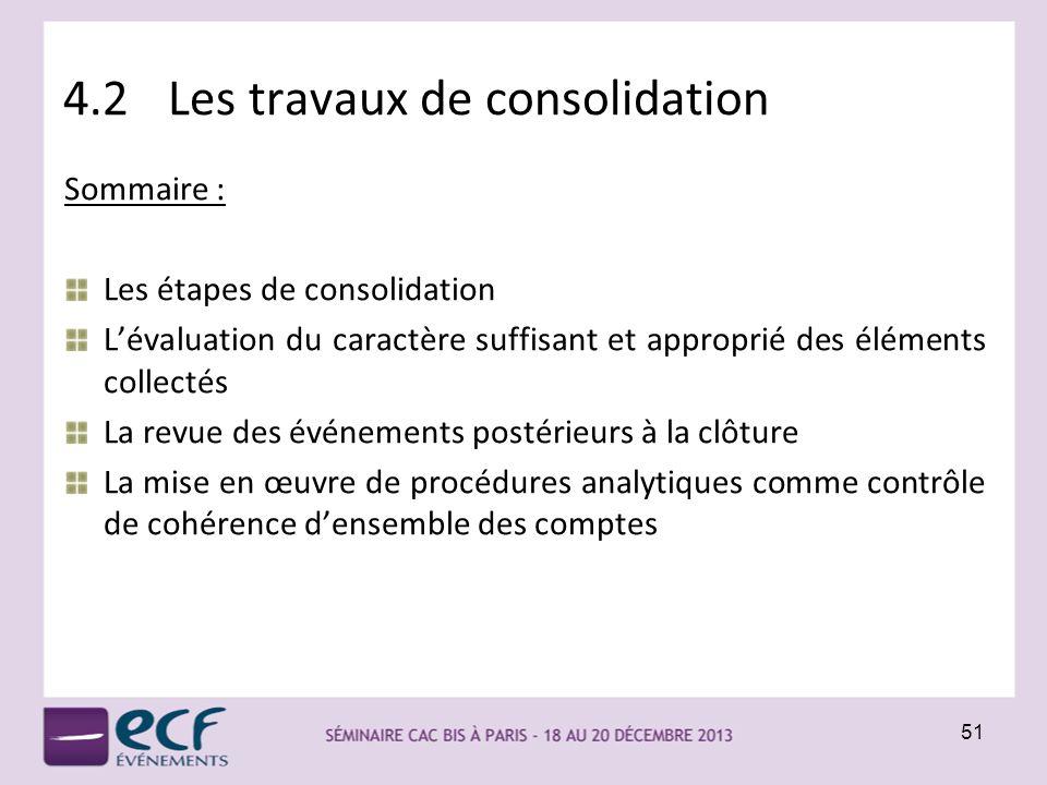 4.2 Les travaux de consolidation