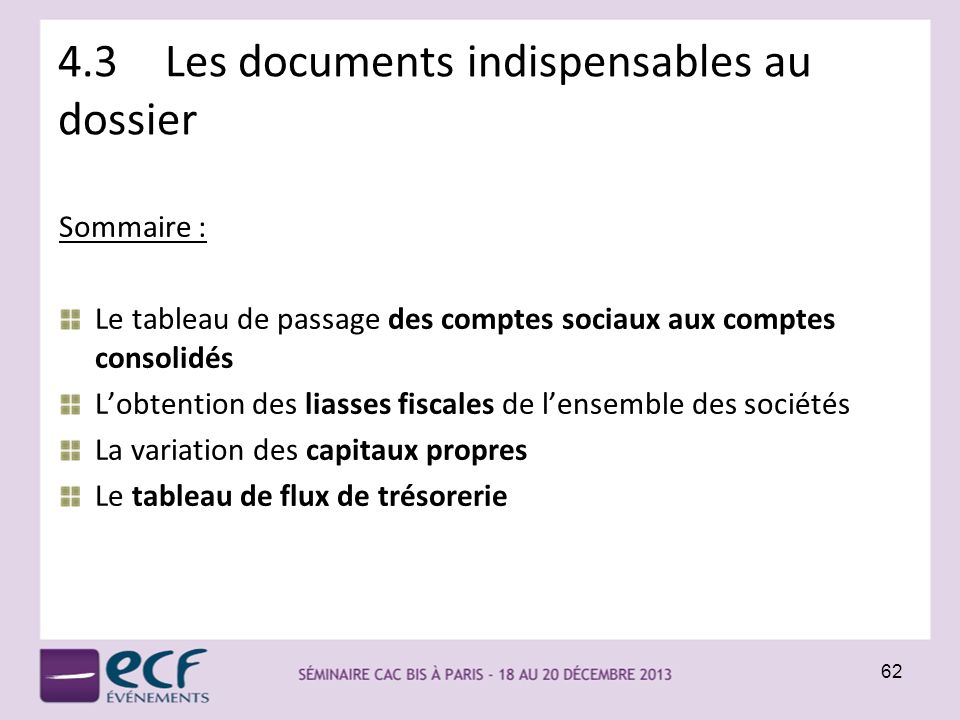 4.3 Les documents indispensables au dossier
