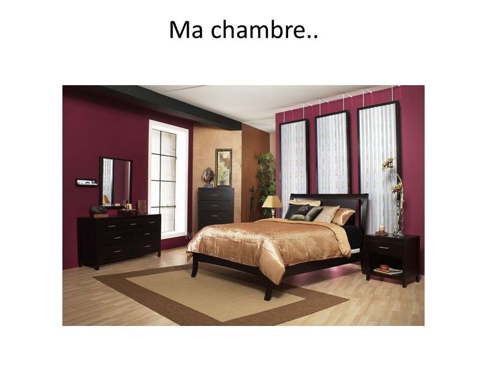 Ma chambre..