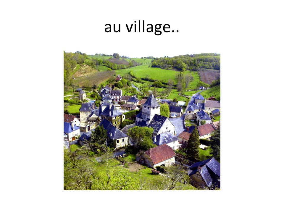 au village..