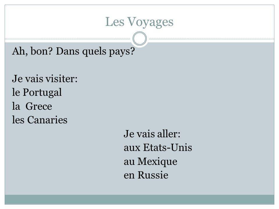 Les Voyages Ah, bon Dans quels pays Je vais visiter: le Portugal