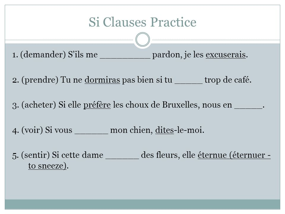 Si Clauses Practice