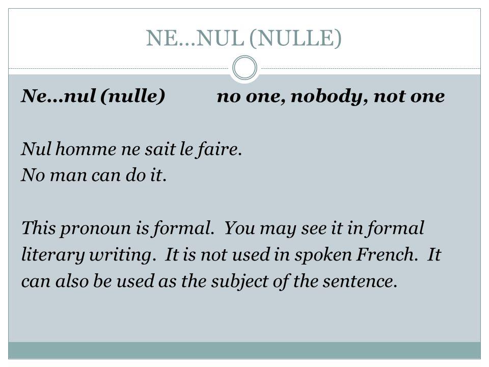 NE…NUL (NULLE)