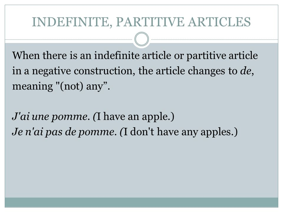 INDEFINITE, PARTITIVE ARTICLES