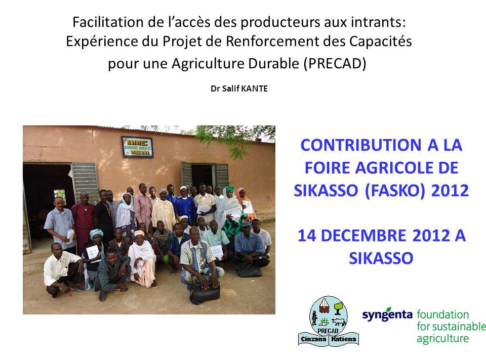 CONTRIBUTION A LA FOIRE AGRICOLE DE SIKASSO (FASKO) 2012