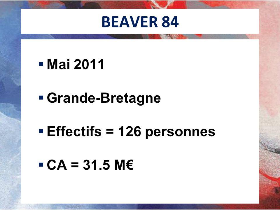 BEAVER 84 Mai 2011 Grande-Bretagne Effectifs = 126 personnes