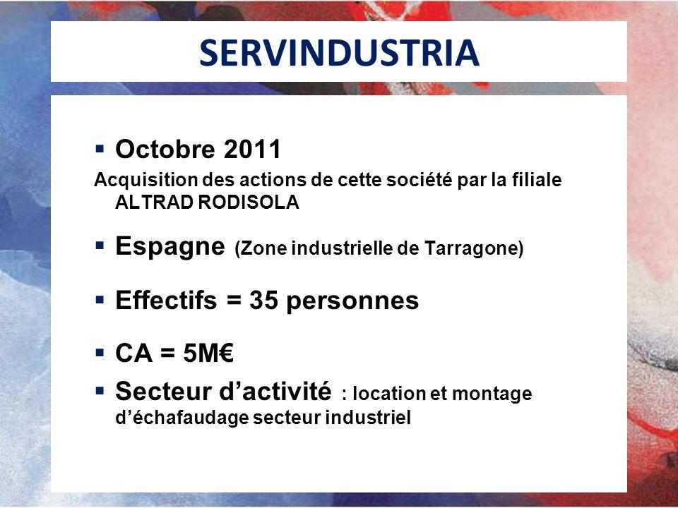 SERVINDUSTRIA Octobre 2011 Espagne (Zone industrielle de Tarragone)