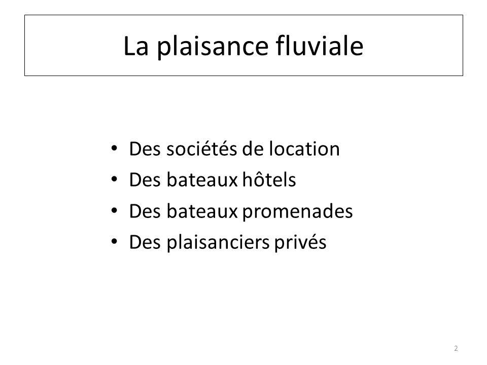 La plaisance fluviale Des sociétés de location Des bateaux hôtels