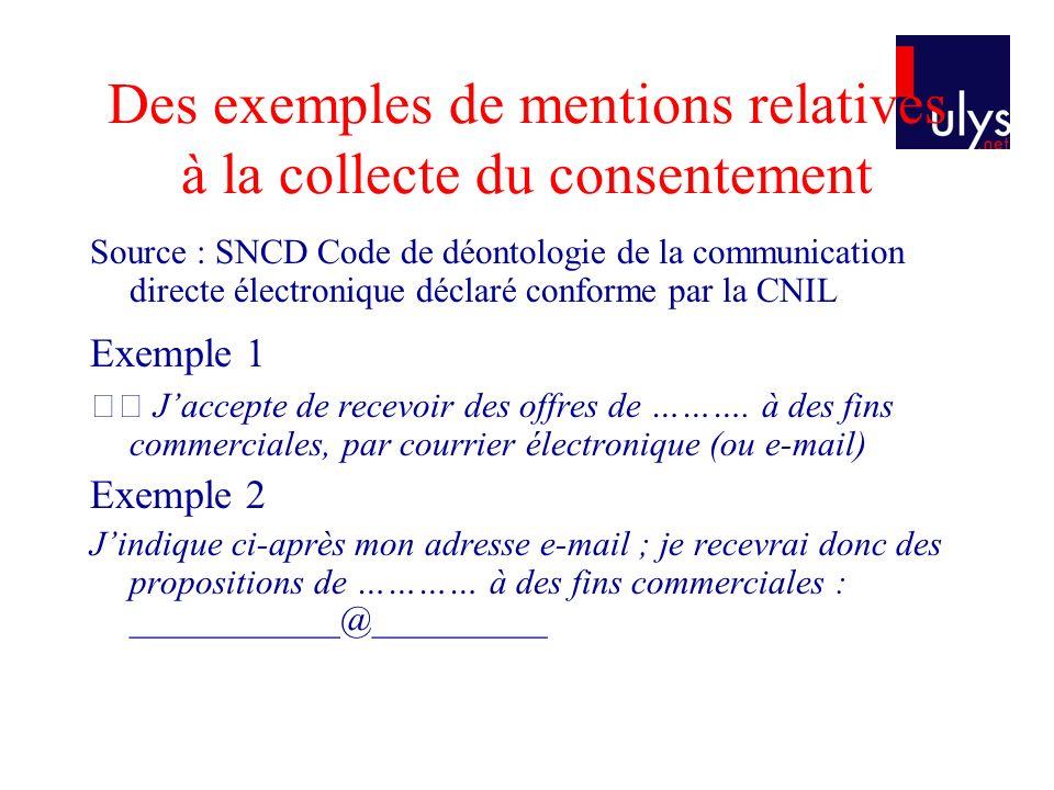 Des exemples de mentions relatives à la collecte du consentement