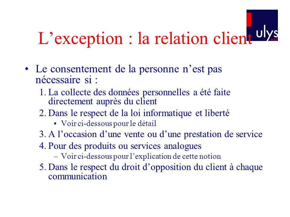 L'exception : la relation client