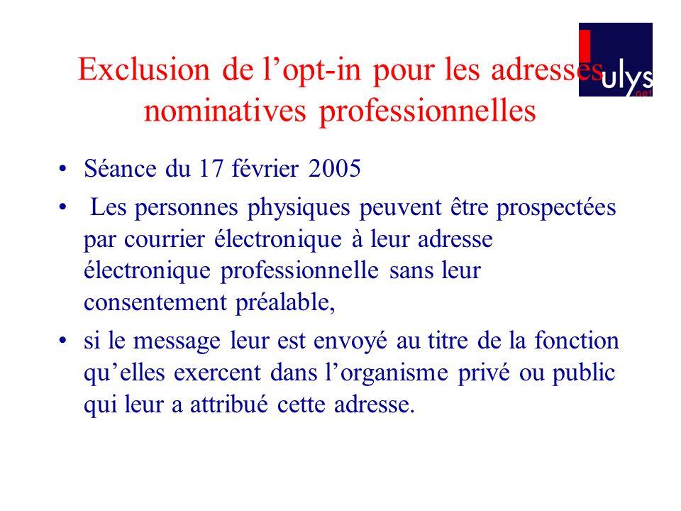 Exclusion de l'opt-in pour les adresses nominatives professionnelles