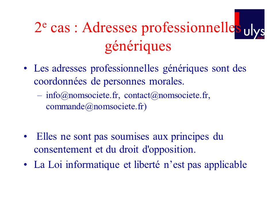 2e cas : Adresses professionnelles génériques