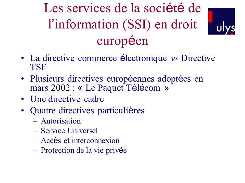 Les services de la société de l'information (SSI) en droit européen
