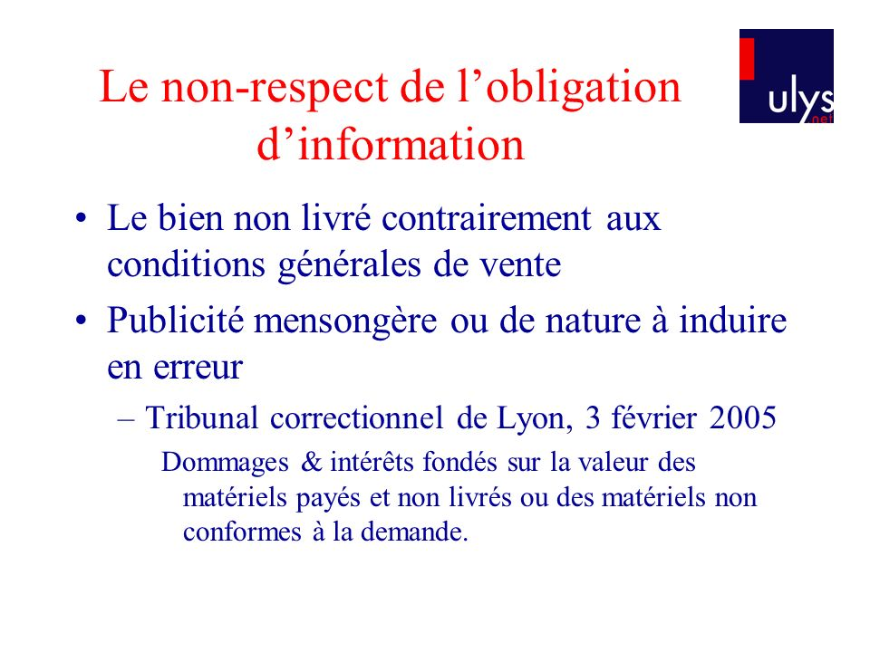 Le non-respect de l'obligation d'information