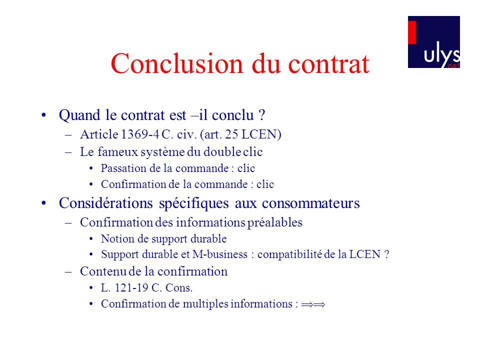 Conclusion du contrat Quand le contrat est –il conclu