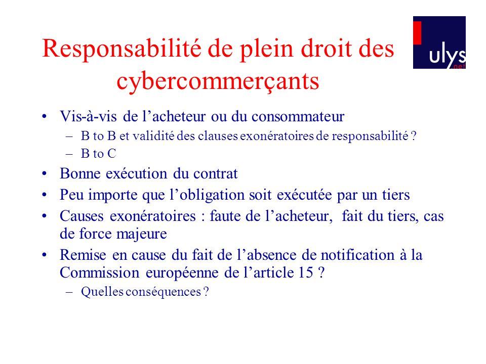 Responsabilité de plein droit des cybercommerçants