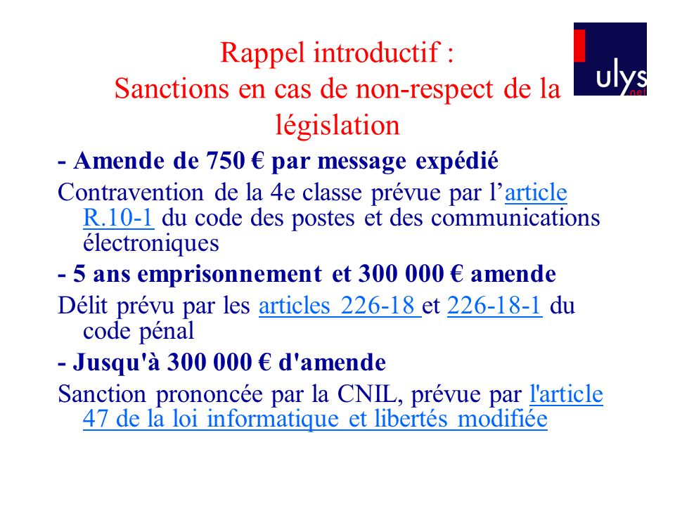 Rappel introductif : Sanctions en cas de non-respect de la législation