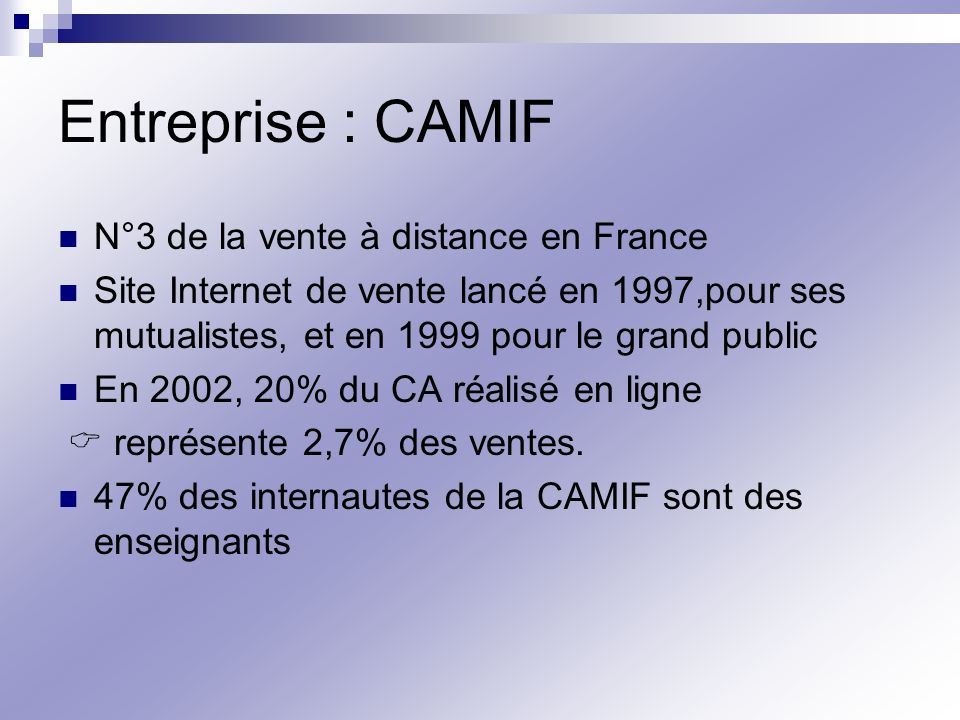 Entreprise : CAMIF N°3 de la vente à distance en France