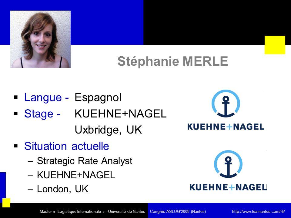 Stéphanie MERLE Langue - Espagnol Stage - KUEHNE+NAGEL Uxbridge, UK