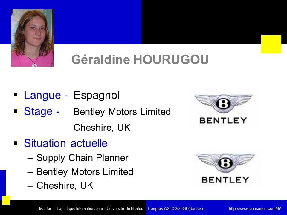 Géraldine HOURUGOU Langue - Espagnol Stage - Bentley Motors Limited