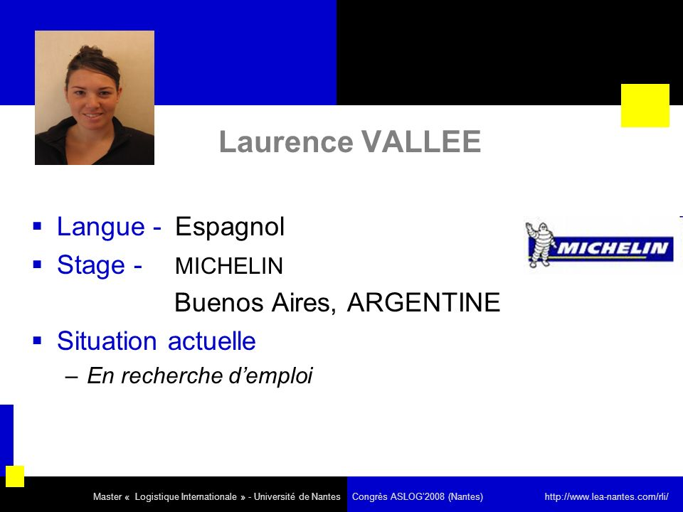 Laurence VALLEE Langue - Espagnol Stage - MICHELIN Situation actuelle
