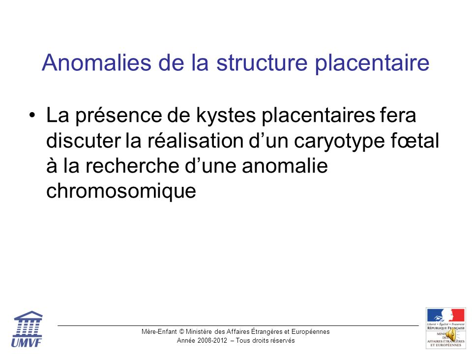 Anomalies de la structure placentaire