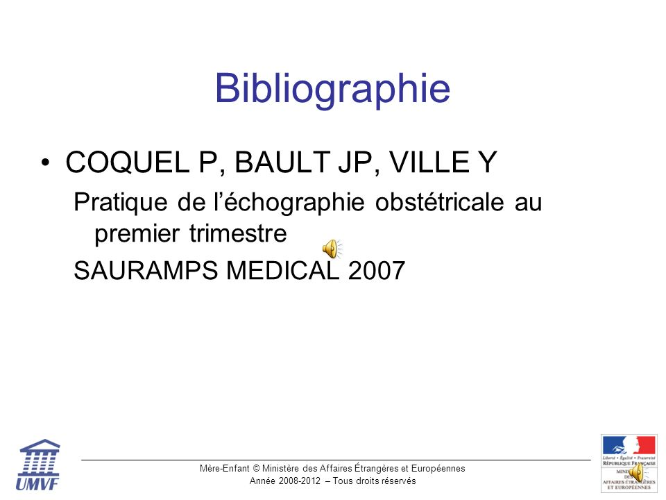 Bibliographie COQUEL P, BAULT JP, VILLE Y
