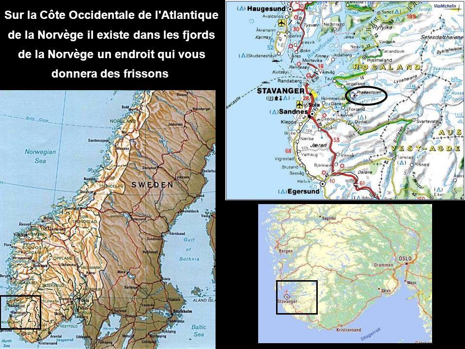 Sur la Côte Occidentale de l Atlantique de la Norvège il existe dans les fjords de la Norvège un endroit qui vous donnera des frissons