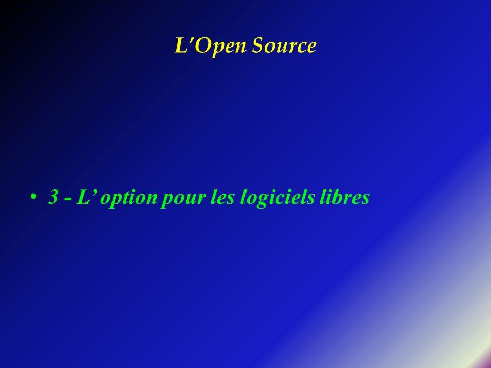 L'Open Source 3 - L' option pour les logiciels libres