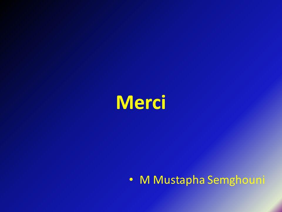 Merci M Mustapha Semghouni