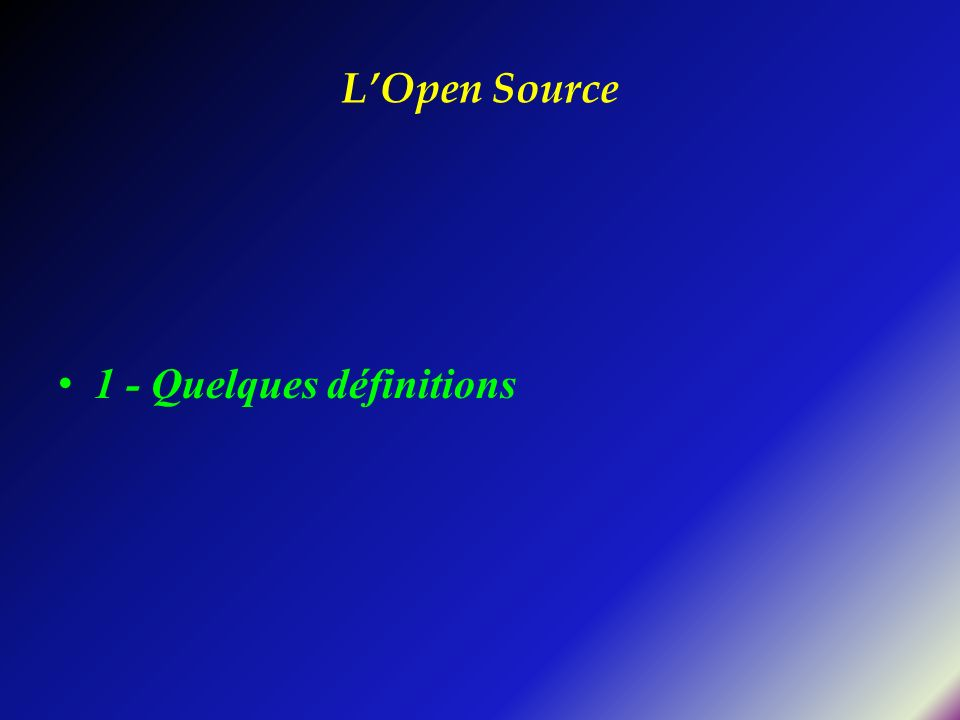 L'Open Source 1 - Quelques définitions
