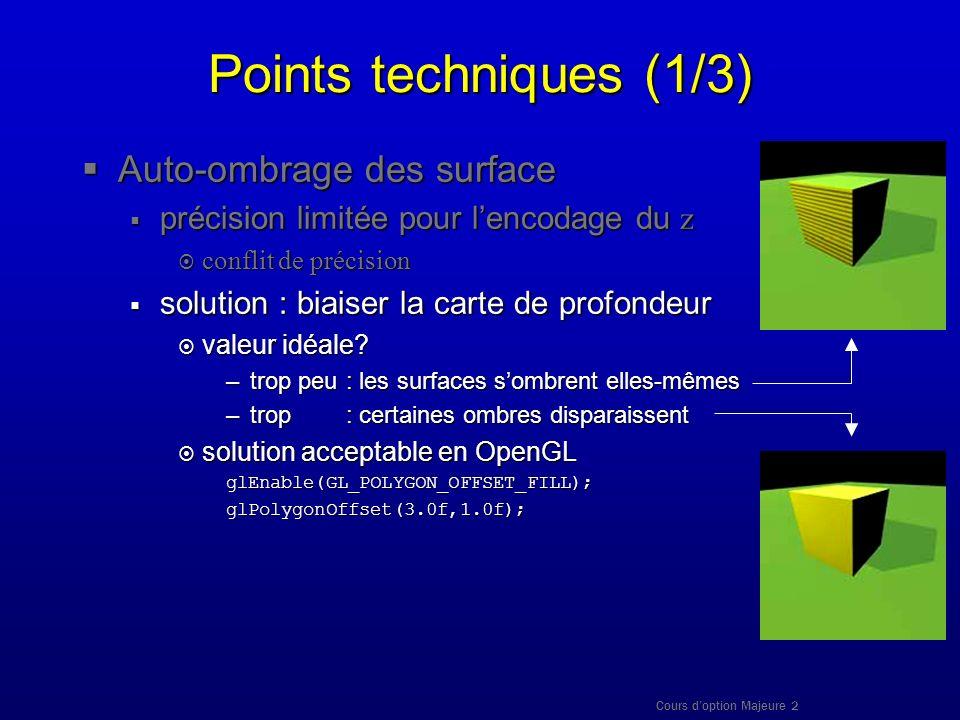Points techniques (1/3) Auto-ombrage des surface