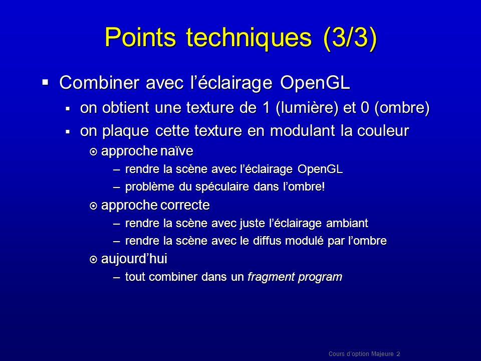 Points techniques (3/3) Combiner avec l'éclairage OpenGL