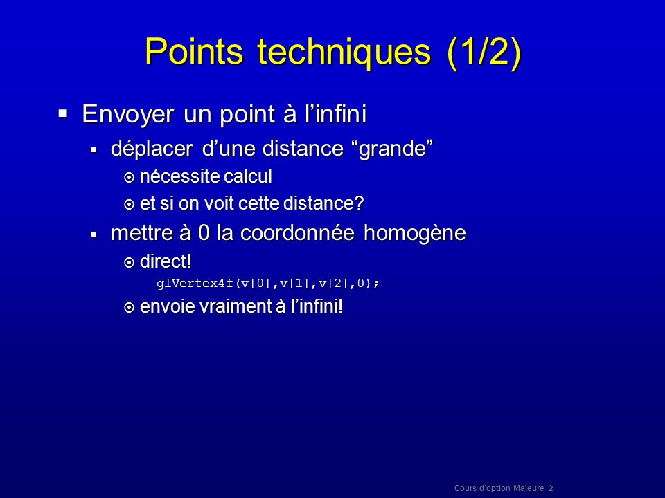 Points techniques (1/2) Envoyer un point à l'infini