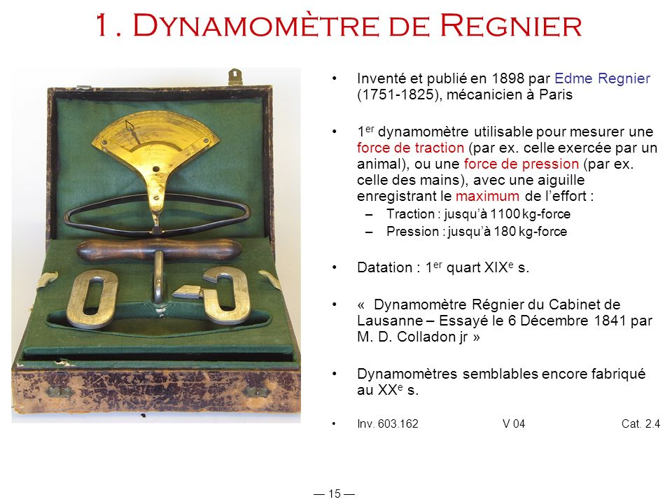 1. Dynamomètre de Regnier