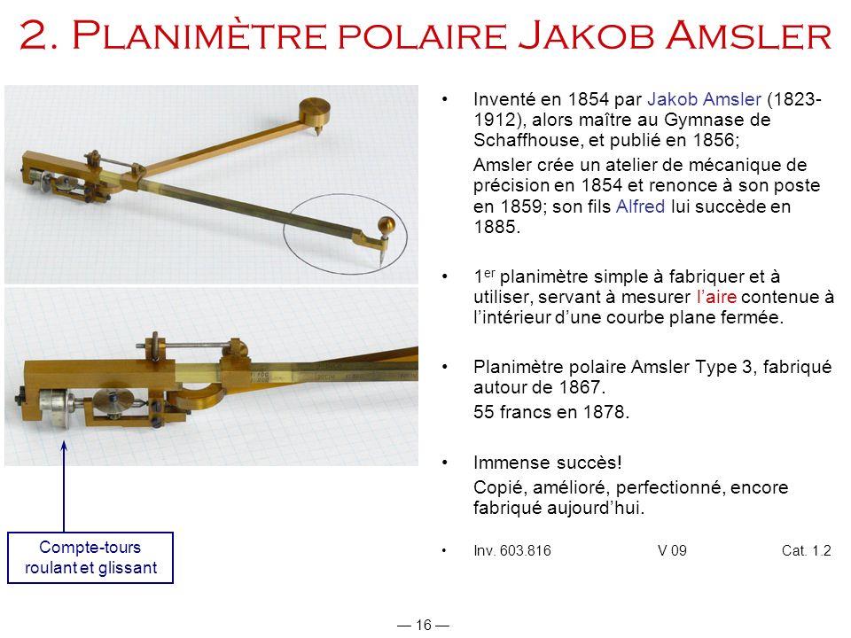 2. Planimètre polaire Jakob Amsler