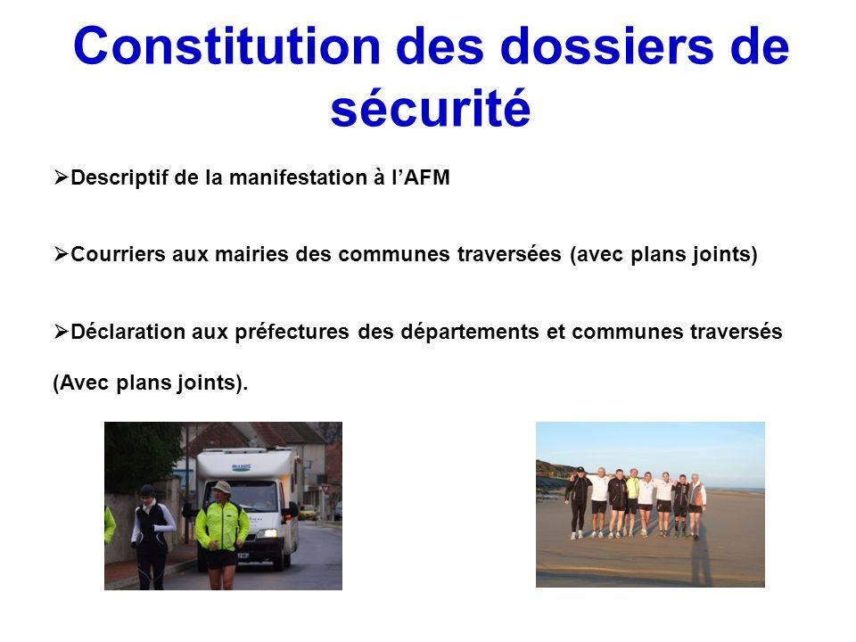 Constitution des dossiers de sécurité