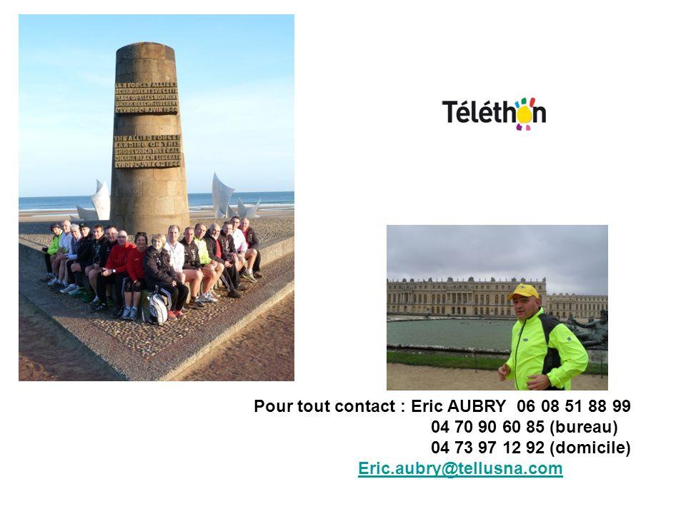 Pour tout contact : Eric AUBRY 06 08 51 88 99