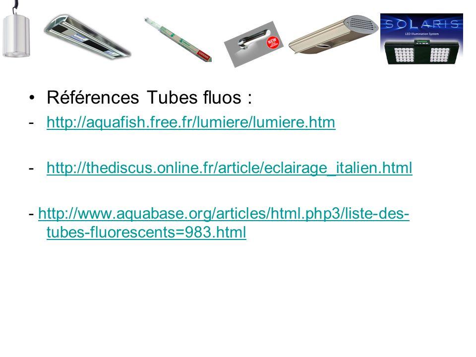 Références Tubes fluos :