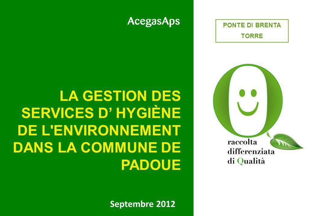 QUARTIERE 3 PONTE DI BRENTA. TORRE. LA GESTION DES SERVICES D' HYGIÈNE DE L ENVIRONNEMENT DANS LA COMMUNE DE PADOUE.