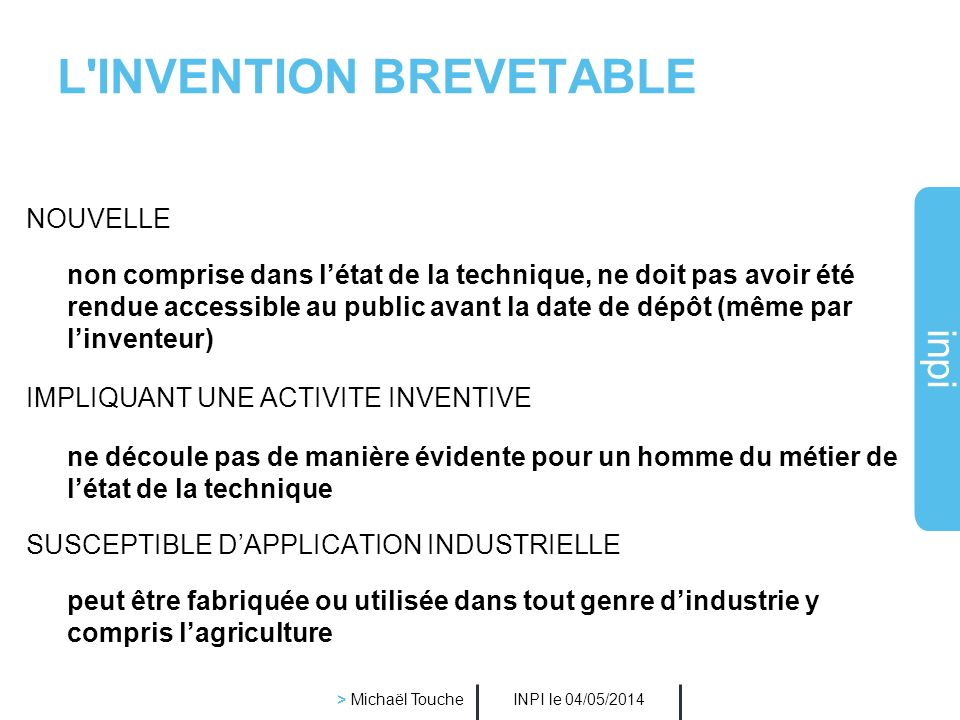 L INVENTION BREVETABLE