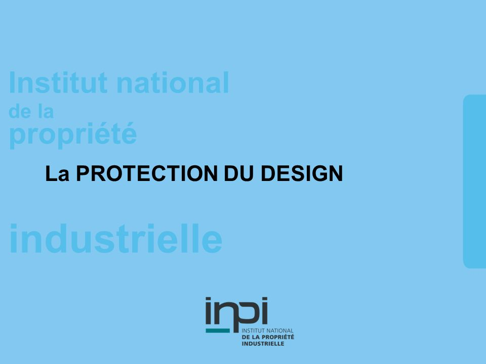 La PROTECTION DU DESIGN