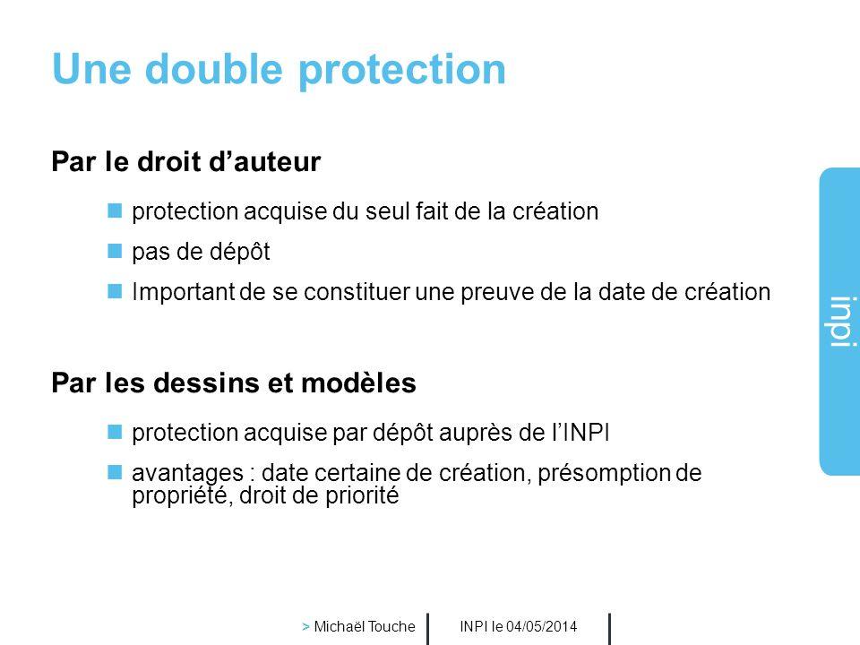 Une double protection Par le droit d'auteur Par les dessins et modèles